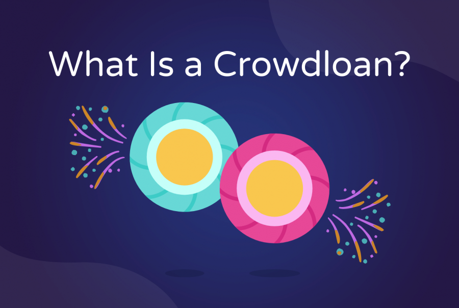 What is a Crowdloan?